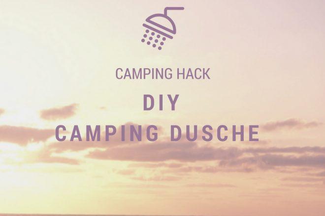 DIY Camping Dusche