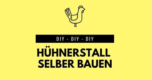Hühnerstall bauen