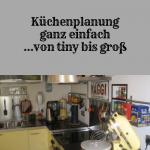 Küchenplanung ganz einfach – von tiny bis groß
