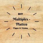 Multiplexplatten – optisch ansprechendes und vielfältiges Material