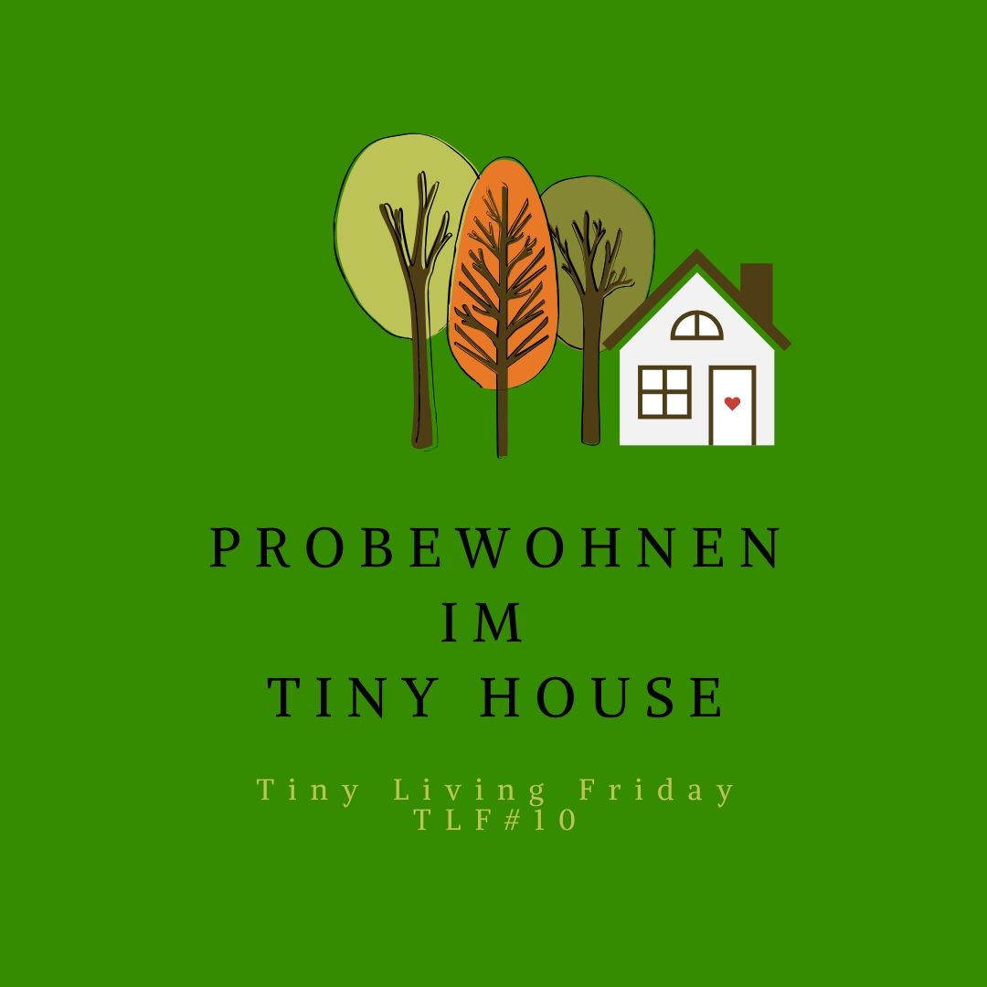 Probewohnen im tiny house