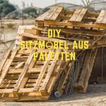 diy – sitzmöbel aus paletten