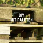 DIY paletten-möbel im schnelldurchlauf
