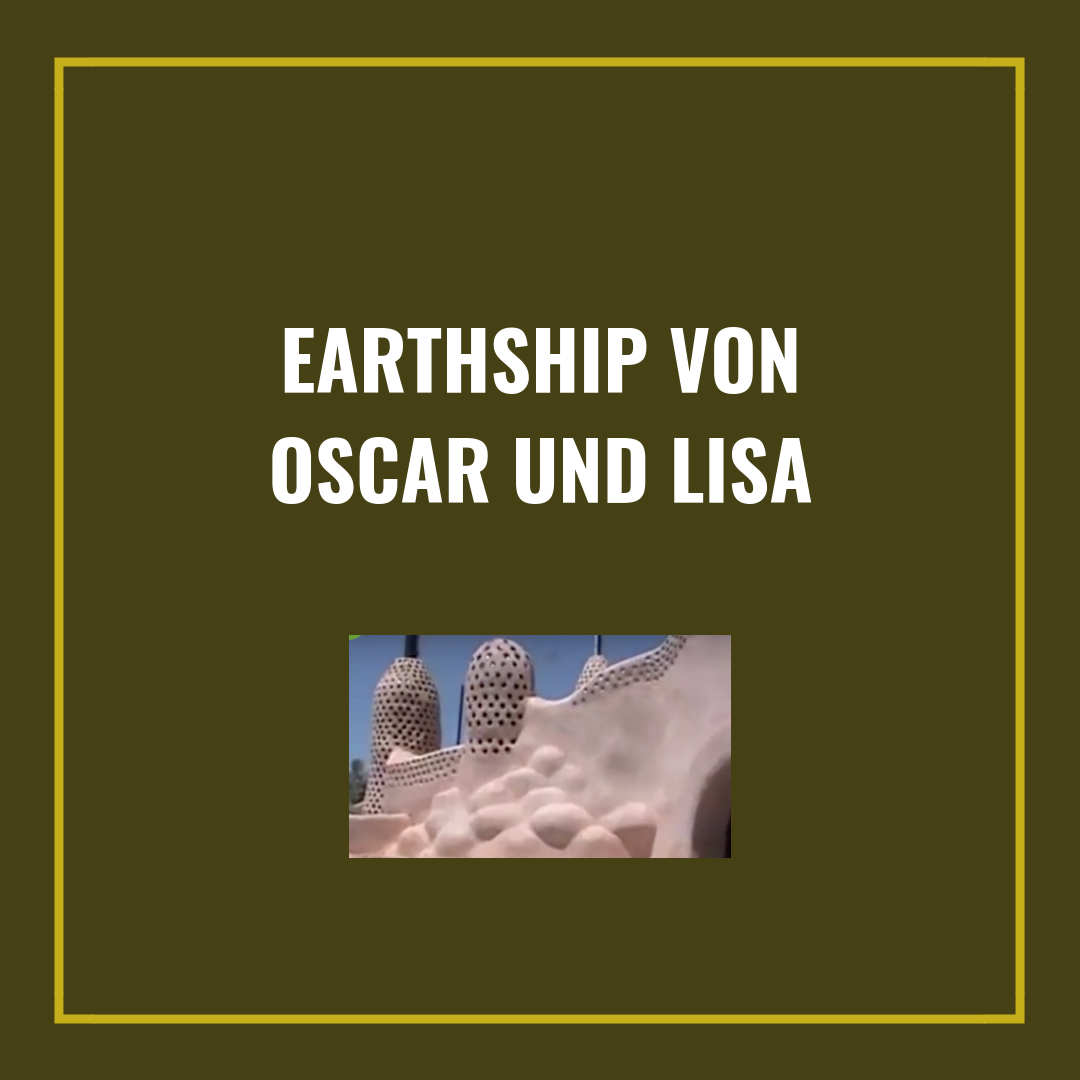 earthship Oscar Lisa