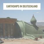 Earthships in Deutschland, geht da was?