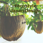 Eco Style // Japan-Design