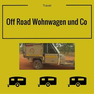 off-road-wohnwagen