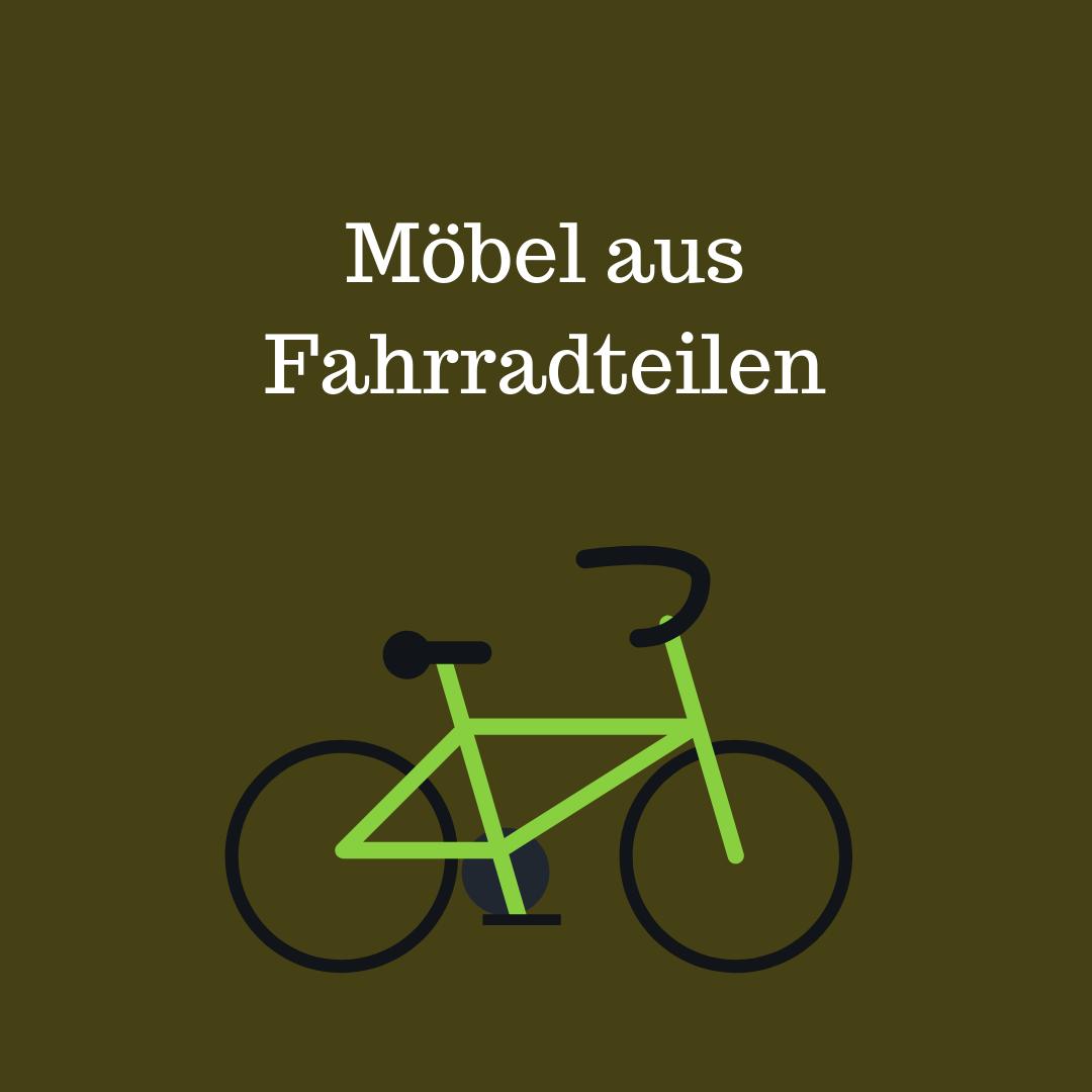 Möbel aus Fahrradteilen