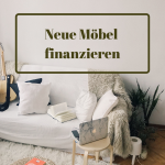 Neue Einrichtung – So finanzierst du deine Möbel