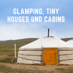 Glamping, Tiny Houses und Cabins in Big Sur
