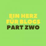 Yeahh, ein Herz für Blogs Tag Teil ZWO