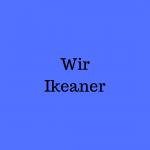Wir Ikeaner…