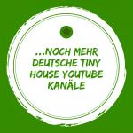 …noch mehr tolle deutsche tiny house YT-Kanäle – Guck mal